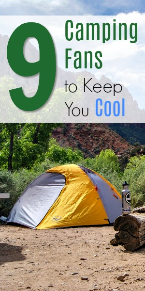 9 Best Camping Fans to Keep You Cool