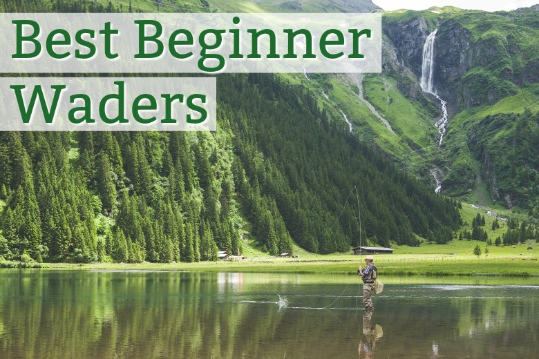 Best beginner waders