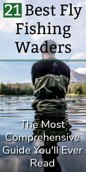 21 Best Fly Fishing Waders: The Most Comprehensive Guide You'll Ever Read