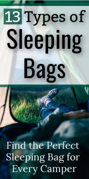 13 Types of Sleeping Bags: The Most Complete Guide on the Internet